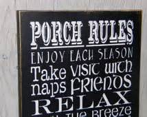 Porch Rules