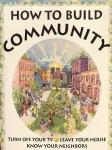 How To BuildCommunity